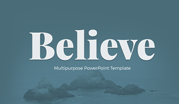 """Believe"" PowerPoint template"