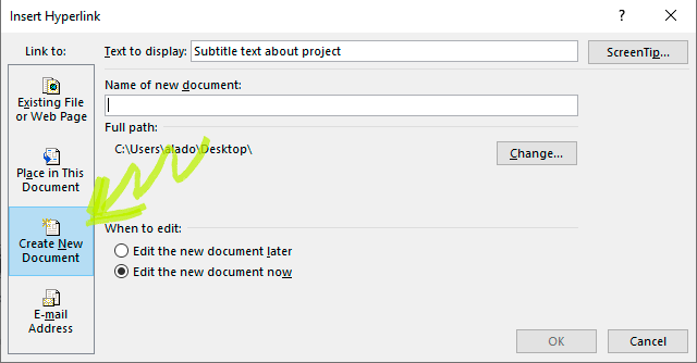 Figure 2: Creating a Hyperlink to a new document.